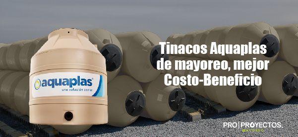 Tinacos Aquaplas de mayoreo, mejor costo – beneficio.